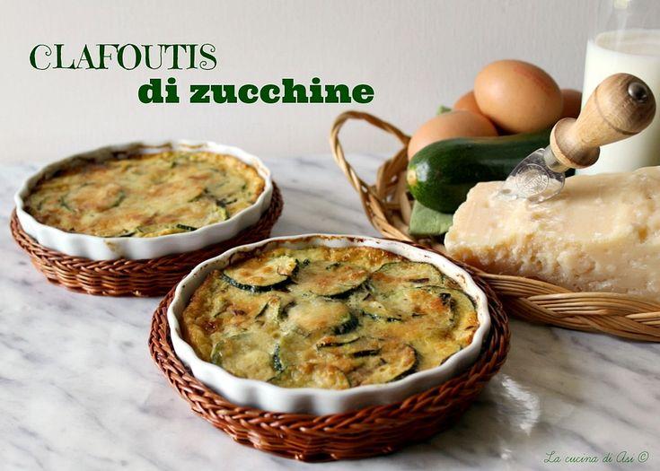 Clafoutis di zucchine un contorno salato cremoso che prende il nome dalla più famosa preparazione dolce ricetta clafoutis di zucchine