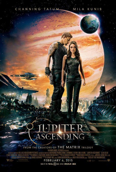 Jupiter Ascending (2015).  Beautiful and sometimes confusing movie, about a cleaning woman who doesn't realize she's the heir to Earth, and the alien siblings that want her eliminated so the planet can someday be harvested.  Stars Mila Kunis, Channing Tatum, Sean Bean, and Eddie Redmayne.  Neither great, nor terribly bad.  Some portions excite and dazzle, other parts could use a little more work.  It's a popcorn film.