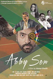 Abby Sen (2015) Bengali Movie Online in HD - Einthusan Abir Chatterjee ,Raima Sen ,Chiranjeet Chakraborty ,Arunima Ghosh Bratya Basu ,Priyanka Sarkar ,Kanchan Mullick ,Neel Mukherjee ,Biswanath Basu , Paran Bandopadhyay ,Kharaj Mukherjee Directed by Atanu Ghosh Music byJoy Sarkar 2015 [U] ENGLISH SUBTITLE