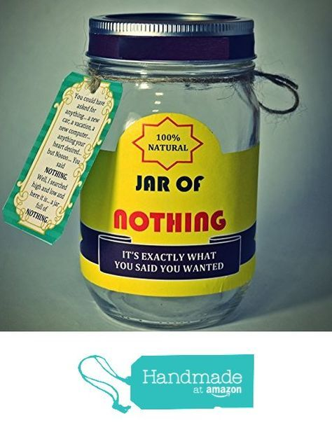 Best Gag Gift - A Jar of Nothing - Funny Gift for Boyfriend, Girlfriend, Gift for Men, Women, Friends - Birthday Gift, Christmas Gift from Daisy Chain Online