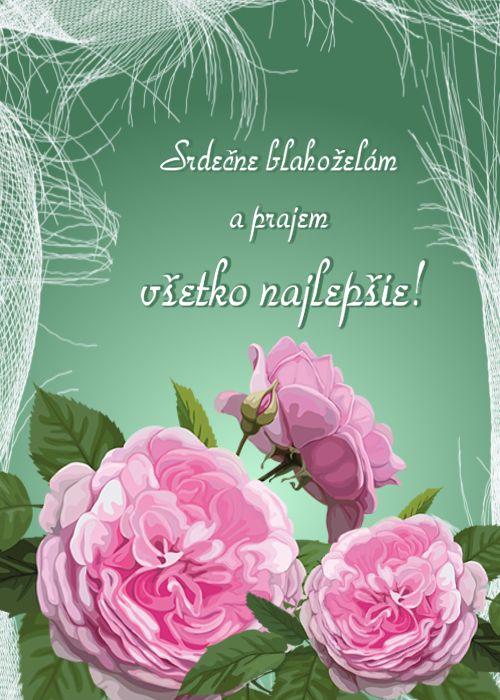 Srdečne blahoželám a prajem všetko najlepšie!
