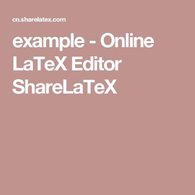 example - Online LaTeX Editor ShareLaTeX