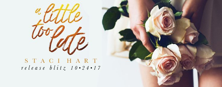 Lover of Things: A Little Too Late by Staci Hart: NEW RELEASE!
