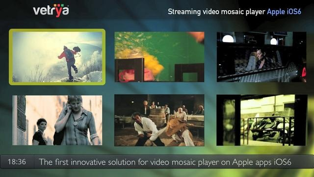 Streaming video mosaic player Apple iOS6  :: Powered by vetrya
