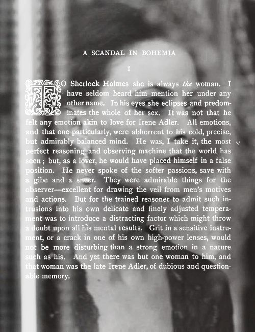 A Scandal in Bohemia is one of my favorite short stories mainly for the first paragraph. It is beautifuly written.
