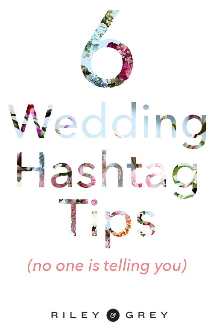 The dos and don'ts of using a wedding hashtag.  (wedding website, wedding app, instagram) https://www.rileygrey.com/