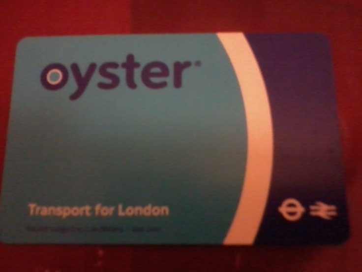 Oyster card!! It's the cheapest way to get around in London by tube, bus and train. Fares are expensive and with this card you can manage your own travels and the money you spend