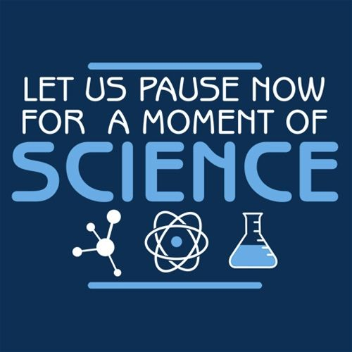NEW Funny Science Classroom Poster Let Us Pause Now for a Moment of Science