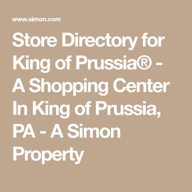 Store Directory for King of Prussia® - A Shopping Center In King of Prussia, PA - A Simon Property
