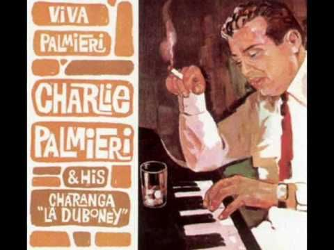 Charlie Palmieri, also known as The Giant of the Keyboards (November 21, 1927-September 12, 1988), was a renowned Bandleader and musical director of salsa music.Palmieris parents migrated to New York from Ponce, Puerto Rico in 1926 and settled down in the South Bronx where Palmieri (birth name: Carlos Manuel Palmieri) was born. As a child Pal...