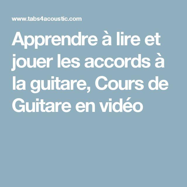Apprendre à lire et jouer les accords à la guitare, Cours de Guitare en vidéo