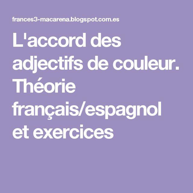 L'accord des adjectifs de couleur. Théorie français/espagnol et exercices