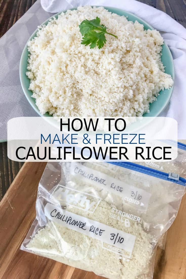 How To Make And Freeze Cauliflower Rice Recipe Food Processor