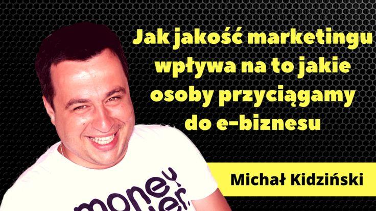 To zawsze od nas zależy jakiego rodzaju osoby przyciągamy do naszego życia i ta sama zasada dotyczy e-biznesu: http://blog.swiatlyebiznes.pl/jak-jakosc-marketingu-wplywa-na-to-jakie-osoby-przyciagamy-do-e-biznesu/