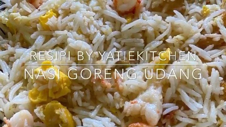 Yatiekitchen Video Shared A Post On Instagram Resipi Nasi Goreng Udang Follow Their Account To See 136 Posts Nasi Goreng Rice Recipes Recipes