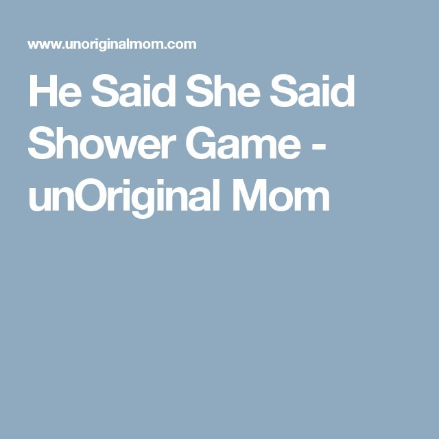 he said she said shower game he said she said shower games showers mom