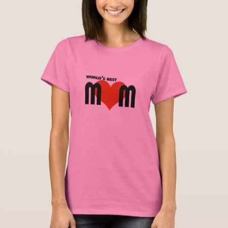 Worlds Best Mom T-Shirt - tap, personalize, buy right now!