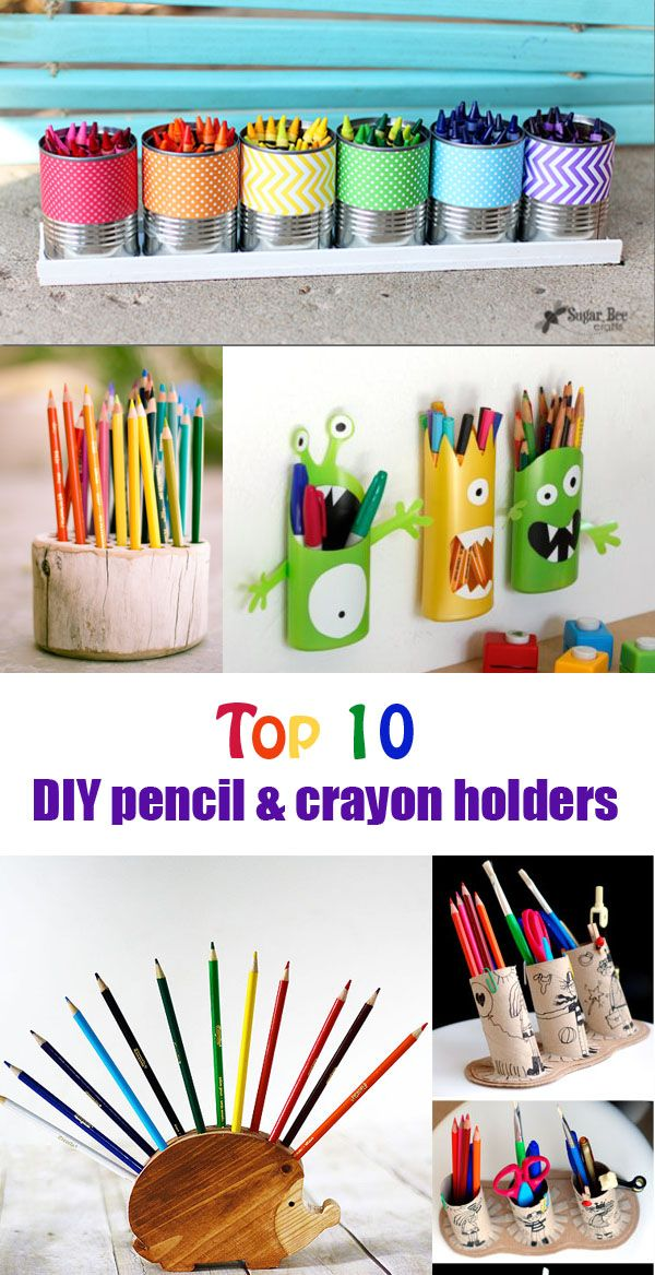 Top 10 DIY pencil & crayon holder