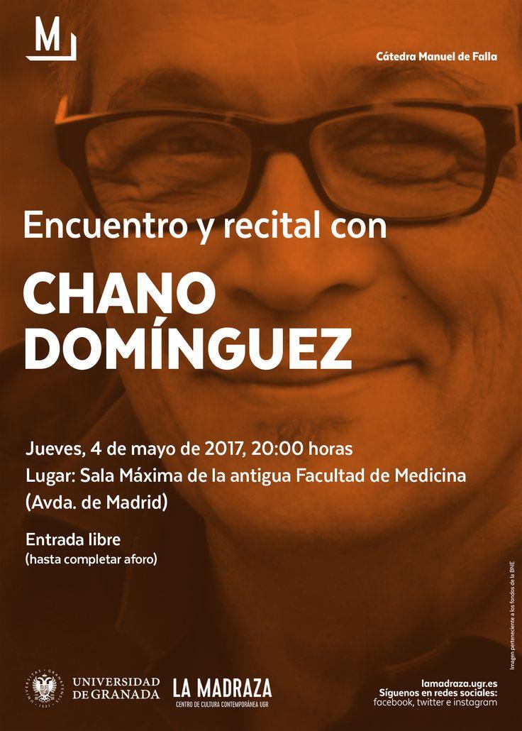 El próximo jueves 4 de mayo, el reconocido pianista de #Jazz #ChanoDomínguez , ofrecerá en la Antigua Facultad de Medicina de la #UGR , un encuentro recital. El músico gaditano ha sabido fusionar tradiciones tan distintas como el #Flamenco o el #Rock con una particular impronta jazzística.Entrada libre. Organiza: #CMDeFallaUGR http://lamadraza.ugr.es/evento/encuentro-y-recital-chano-dominguez/