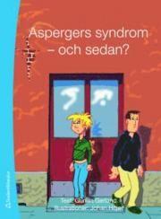 Aspergers syndrom - och sedan? (häftad) Konkreta råd och lättbegripliga svar om vad som är viktigt att veta när man har Aspergers syndrom. Frågor om pojkvän/flickvän, barn, arbete, boende och körkort diskuteras igenom med utgångspunkt från styrkor och svagheter hos individen. Lämplig för ungdomar och unga vuxna med diagnosen Aspergers syndrom.