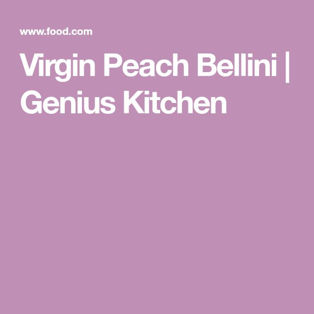 Virgin Peach Bellini | Genius Kitchen