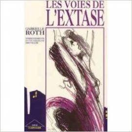 Amazon.fr - Les voies de l'extase : enseignements d'une chamane des villes - Shakti Gawain, Gabrielle Roth - Livres