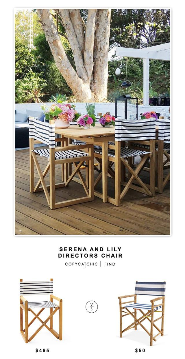 SERENA AND LILY DIRECTORS CHAIR | $496 ZEW BAMBOO DIRECTOR CHAIR | $100 (SET OF 2) image via   See all of our looks for less on Pinterest! This post may contain affiliate links. Thanks for supporting