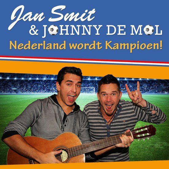 Nederland Wordt Kampioen De fervente voetballiefhebbers Jan Smit en Johnny de Mol hebben een WK single opgenomen. Het nummer, getiteld Nederland Wordt Kampioen, is door hen samen geschreven