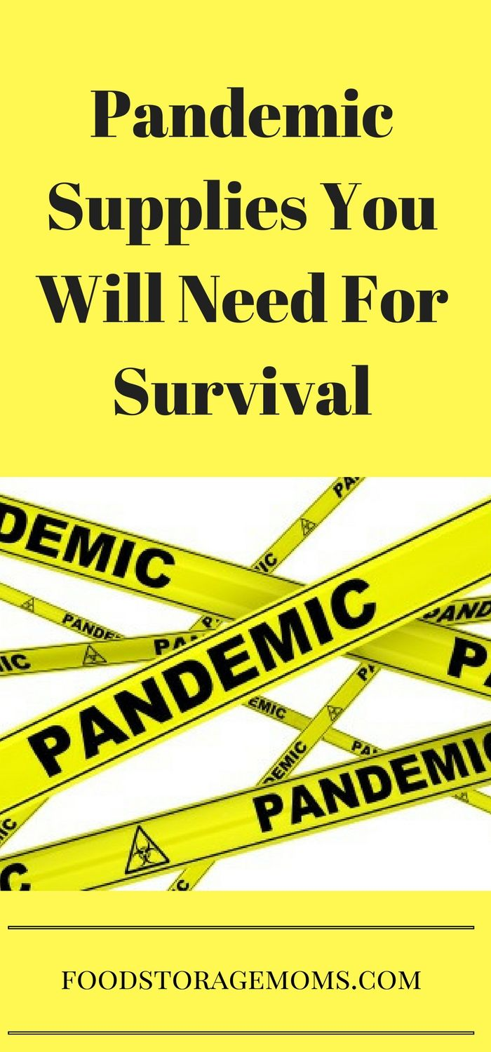 Pandemic Supplies You Will Need For Survival