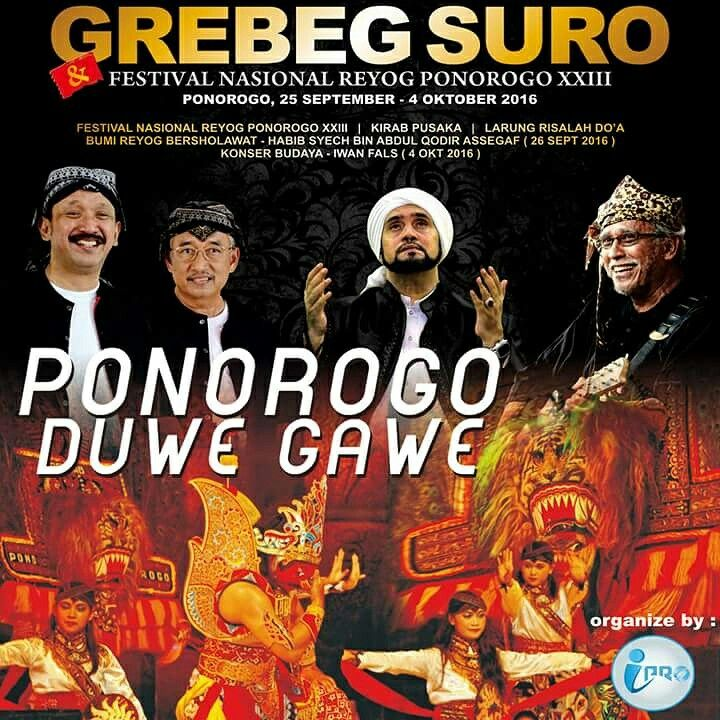 Ayo bantu menyebarkan, #ponorogoduwegawe #grebegsuro2016   Visit Ponorogo ...