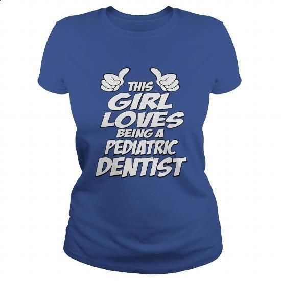 Being A Pediatric Dentist Shirt #shirt #hoodie. ORDER HERE => https://www.sunfrog.com/Jobs/Being-A-Pediatric-Dentist-Shirt-Royal-Blue-Ladies.html?60505