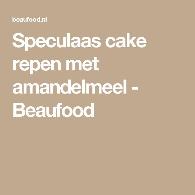 Speculaas cake repen met amandelmeel - Beaufood