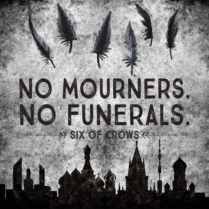 Six of Crows - No Mourners. No Funerals by evieseo