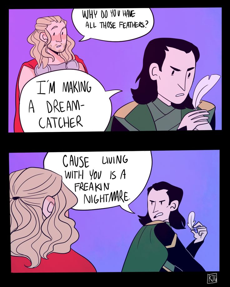 Loki making a dream catcher. Same dude. Living with siblings is a nightmare