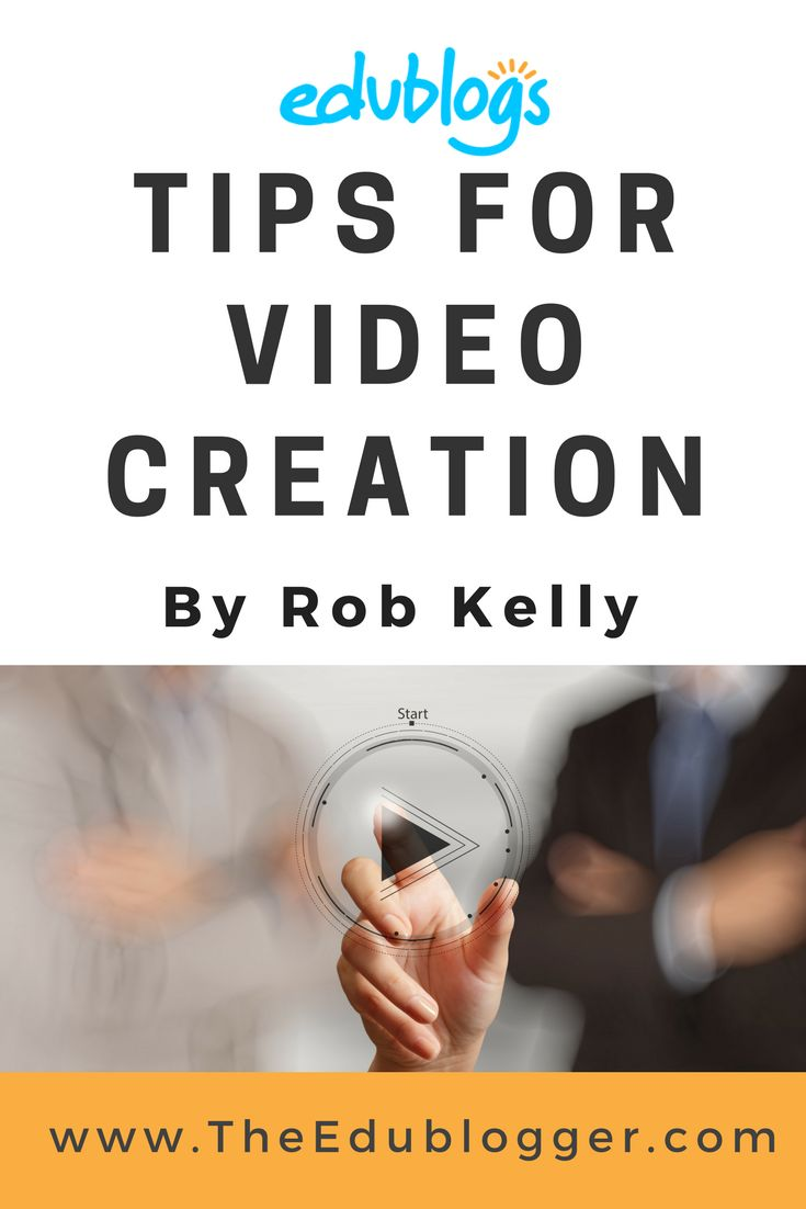 Want to learn how to create your own videos for your blog? Rob Kelly shares some tips. The Edublogger | Edublogs