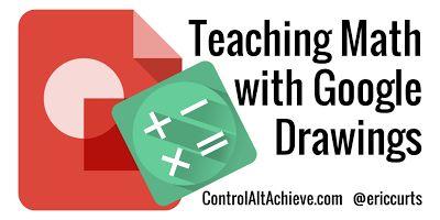 Control Alt Achieve: 11 Ways to Teach Math with Google Drawings