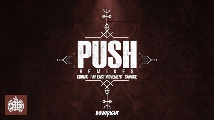 Kronic & Far East Movement & Savage - Push (Dr Fresch Remix)