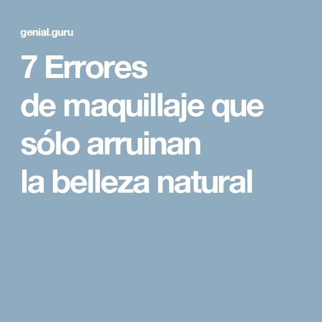 7Errores demaquillaje que sólo arruinan labelleza natural