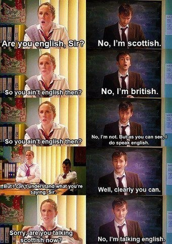 David Tennant & Catherine Tate; Catherine tate show for Comic Relief. My Mum is Scottish and I love how Catherine and David got a little dig at parochial people in this sketch, (because my Mum gets the same sort of ignorance towards her sometimes and it's not nice)