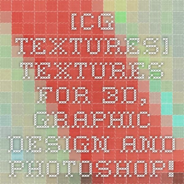 [CG Textures] - Textures for 3D, graphic design and Photoshop!