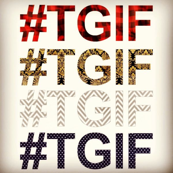 Happy Friday! #TGIF
