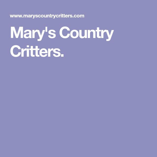 Mary's Country Critters.