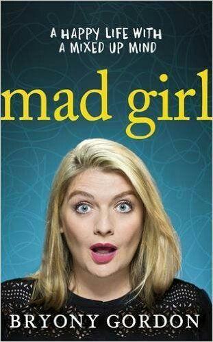 Mad Girl by Bryony Gordon