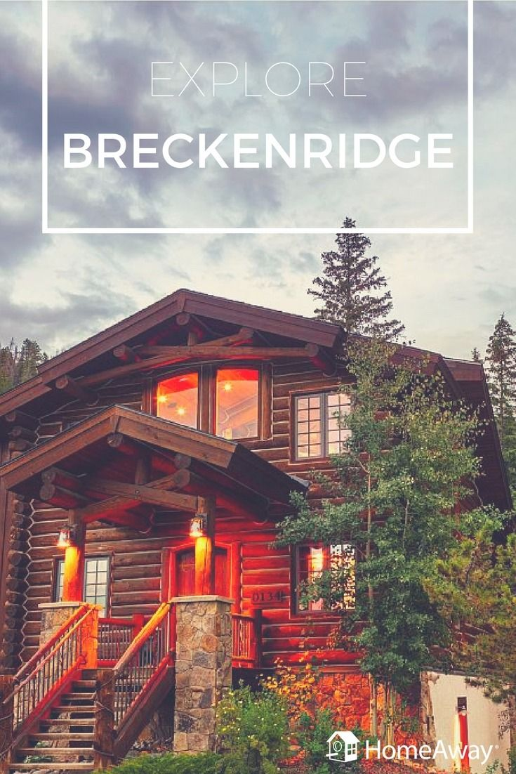 is good a the breckenridge cabins on thing colorado images vacations cozy place wood fever homeaway cottages cabin only pinterest best