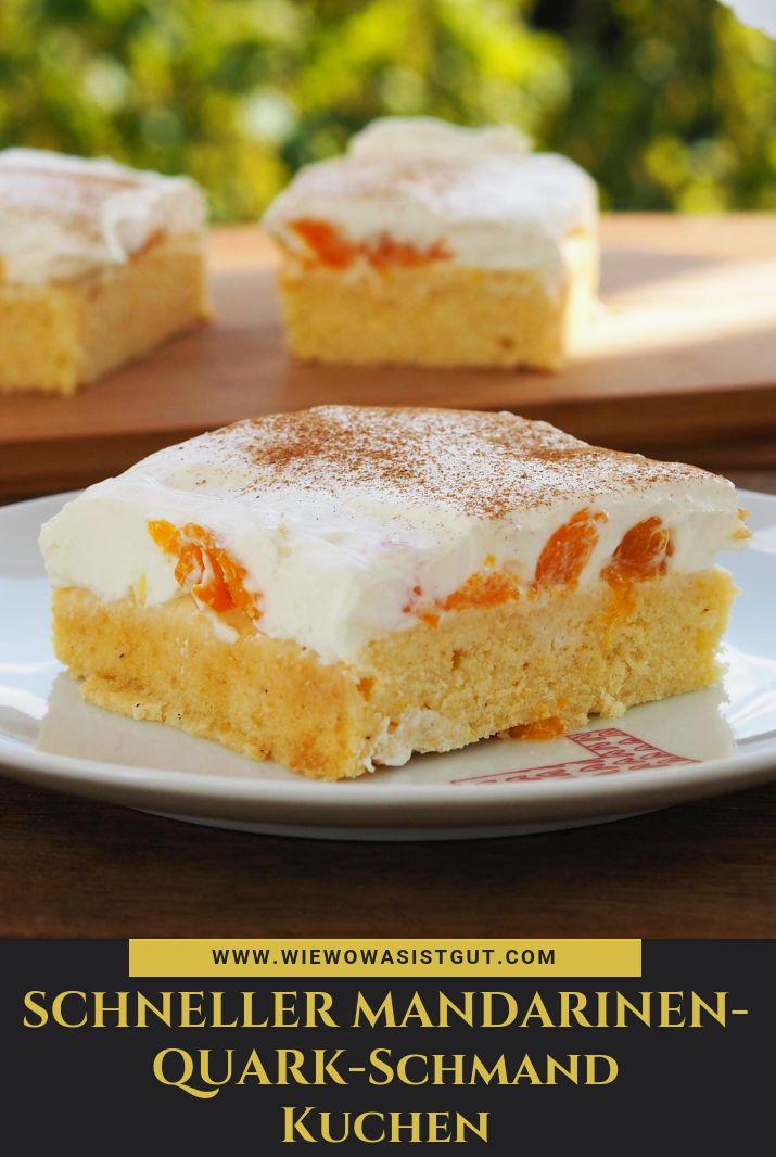 Schneller Mandarinen-Quark-Schmand Blechkuchen – Blogger – Backrezepte