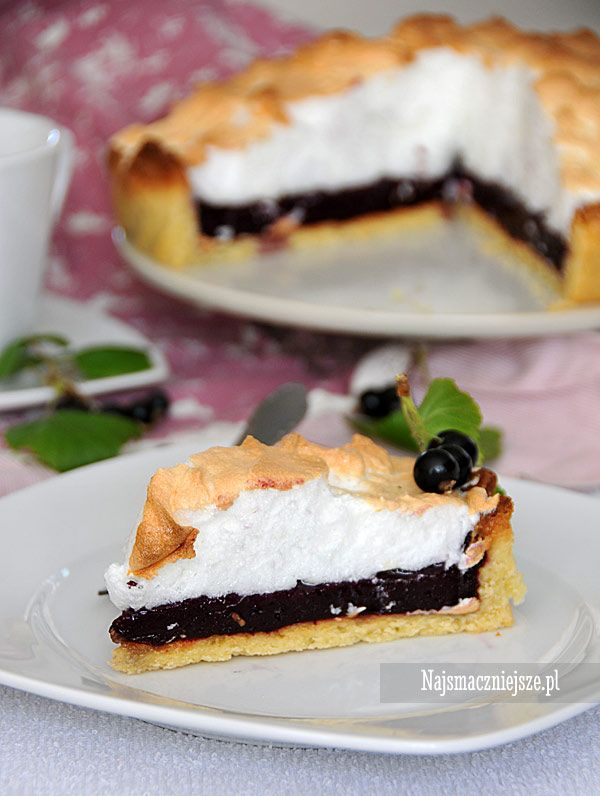 Tarta z czarną porzeczką i bezą, tarta z bezą, tarta z owocami, ciasto z…