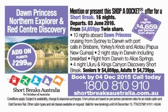 Dawn Princess Northern Explorer and Red Centre Discovery