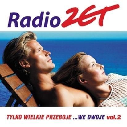 Radio ZET - Tylko wielkie przeboje We dwoje vol2