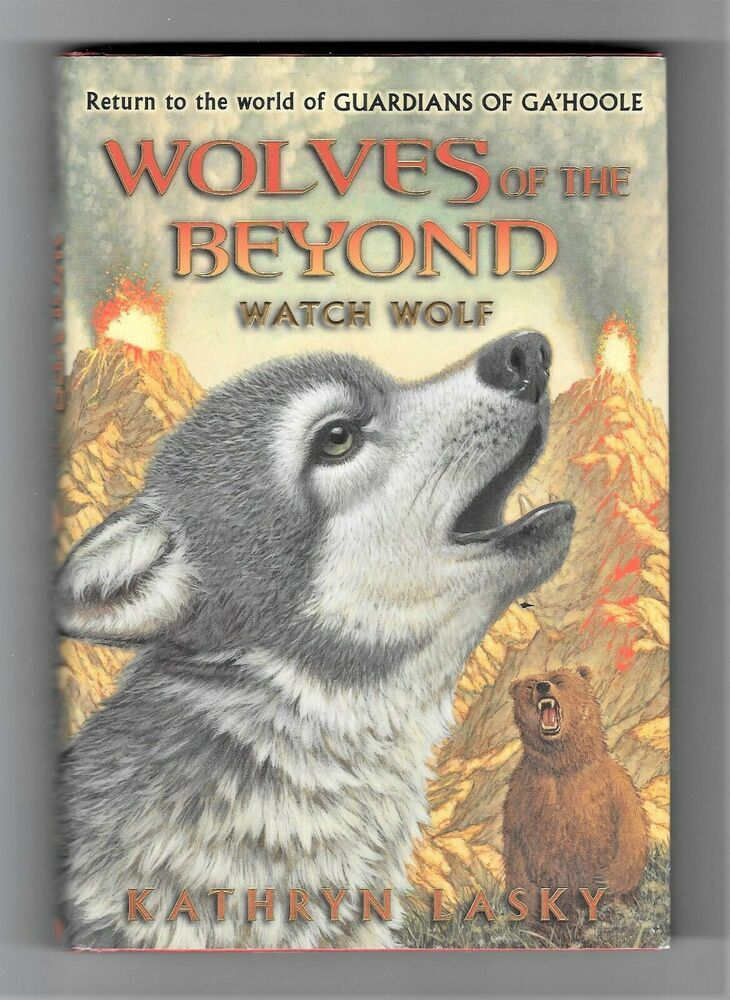 Wolves Of The Beyond Watch Wolf 3 By Kathryn Lasky Hardcover Kids Book 9780545093149 Ebay In 2020 Wolf Book Kids Chapter Books Kathryn Lasky