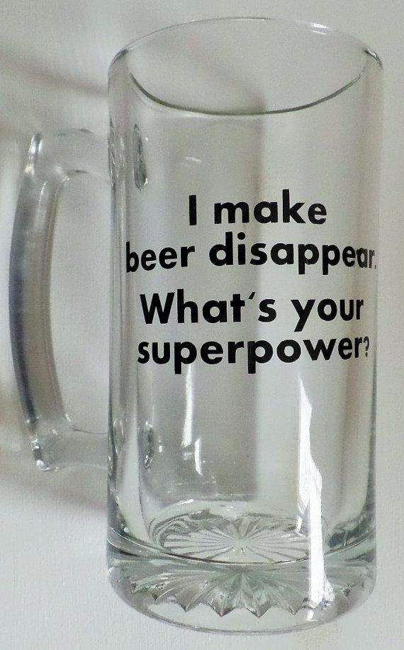 Custom Glass Beer Mug, I Make Beer Disappear. What's Your Superpower?, Funny Quotes Beer Mug, Bachelor Party, Fraternity Gift